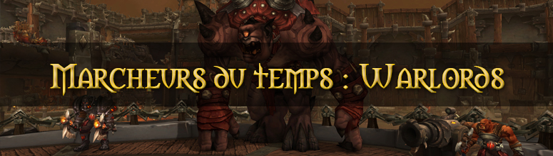 header_bfa_guide_marcheursdutemps_warlords